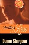 Millie's Rose