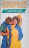 Crazy Love (Couples, #6)