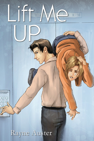Lift Me Up by Rayne Auster