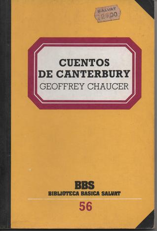 Cuentos de Canterbury (Biblioteca Básica Salvat, #56)