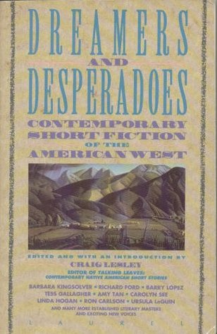 Dreamers and Desperadoes by Craig Lesley