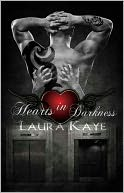 Hearts in Darkness by Laura Kaye