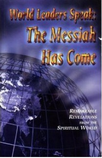 World Leaders Speak: The Messiah Has Come