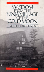 Wisdom from the Ninja Village of the Cold Moon