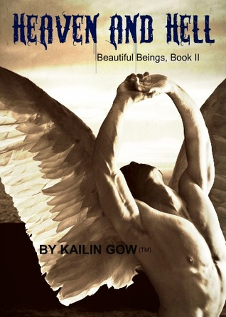 Heaven and Hell by Kailin Gow
