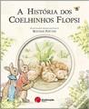 A História dos Coelhinhos Flopsi by Beatrix Potter