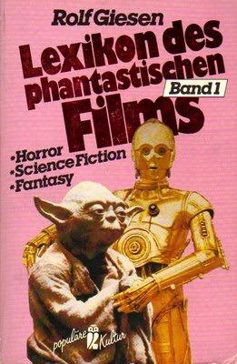 Lexikon des phantastischen Films Band 1: Horror, Science Fiction, Fantasy (Ullstein Sachbuch)