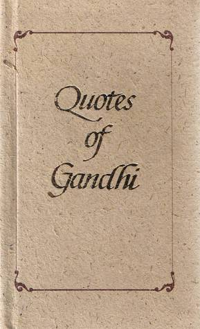 Quotes of Gandhi