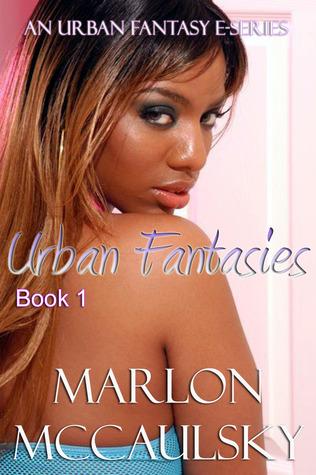 Urban Fantasies Book 1
