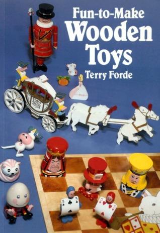 Fun to Make Wooden Toys