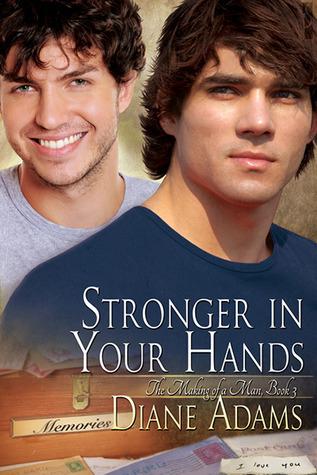 Stronger in Your Hands by Diane  Adams