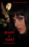 Blood & Tears by Samantha  Warren
