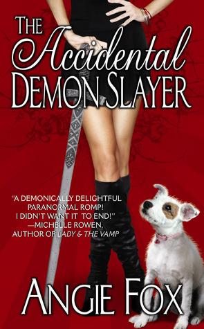 Book Review: Angie Fox's The Accidental Demon Slayer