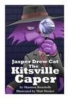 Jasper Drew Cat, The Kitsville Caper