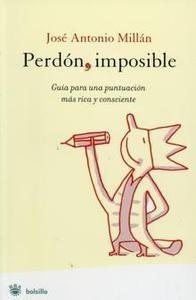 Perdón, imposible by José Antonio Millán