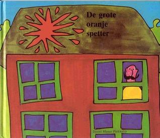Ebook De grote oranje spetter by Daniel Pinkwater PDF!