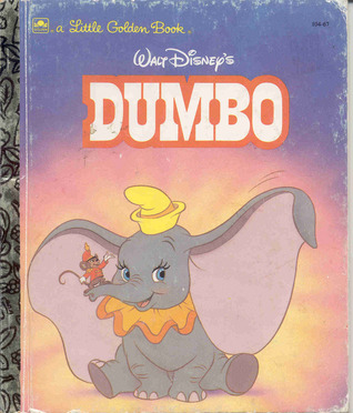 Walt Disney's Dumbo (A Little Golden Book)
