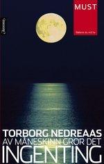 Av måneskinn gror det ingenting by Torborg Nedreaas