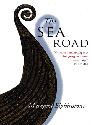 !!> Reading ➽ The Sea Road  ➶ Author Margaret Elphinstone – Sunkgirls.info