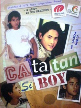 Catatan Si Boy Catatan Si Boy by Rio Haminoto
