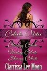 Celeste Nites (Celeste Nights, #1-3)