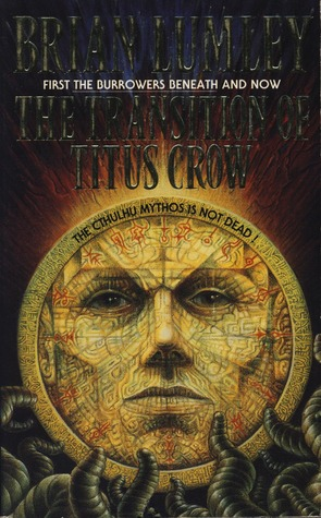 The Transition Of Titus Crow by Brian Lumley