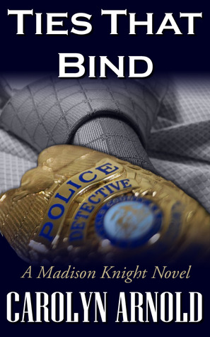 Ties that bind madison knight 1 by carolyn arnold 11512394 fandeluxe Document