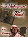 Shakespeare's Blood
