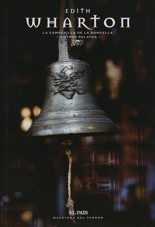 La campanilla de la doncella y otros relatos