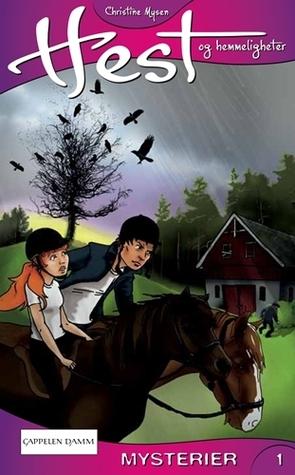 Utmerket Mysterier (Hest og hemmeligheter, #1) by Christine Mysen TF-43