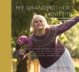 My Grandmother's Knitting by Larissa Brown