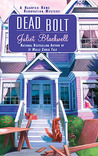 Dead Bolt (Haunted Home Renovation Mystery, #2)