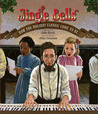 Jingle Bells: How the Holiday Classic Came to Be