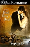 In the Bad Boy's Bed by Sophia Ryan