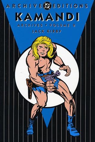 Kamandi Archives, Vol. 2 by Jack Kirby