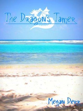 The Dragon's Tamer