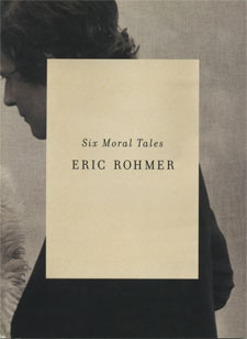 Six Moral Tales by Éric Rohmer