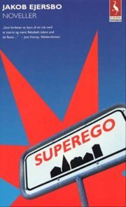 Superego by Jakob Ejersbo