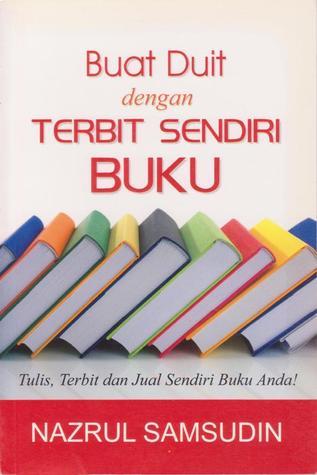 Buat Duit Dengan Terbit Sendiri Buku