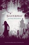 Silvermay (Silvermay, #1)