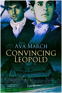 Convincing Leopold by Ava March