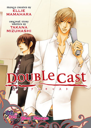 Double Cast by Ellie Mamahara