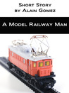 A Model Railway Man