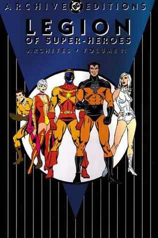 Legion of Super-Heroes Archives, Vol. 11