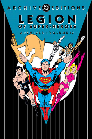 Legion of Super-Heroes Archives, Vol. 12