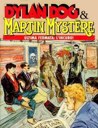 Dylan Dog & Martin Mystère n. 1 by Tiziano Sclavi