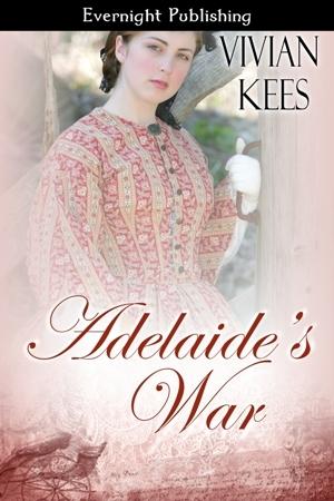 Adelaide's War by Vivian Kees