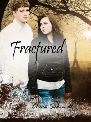 Fractured by Cheri Schmidt