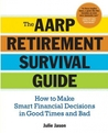 The AARP Retirement Survival Guide