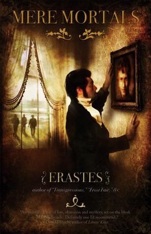 Mere Mortals by Erastes